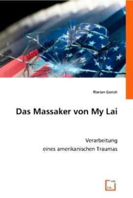Das Massaker von My Lai