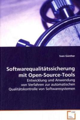 Softwarequalitätssicherung mit Open-Source-Tools
