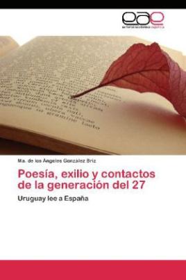 Poesía, exilio y contactos de la generación del 27