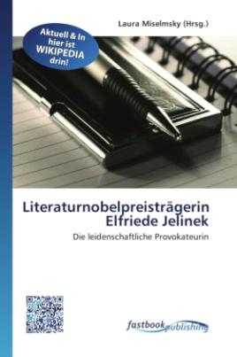 Literaturnobelpreisträgerin Elfriede Jelinek