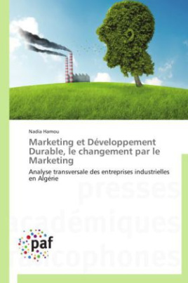 Marketing et Développement Durable, le changement par le Marketing