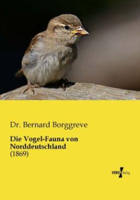 Die Vogel-Fauna von Norddeutschland