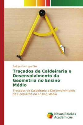 Traçados de Caldeiraria e Desenvolvimento da Geometria no Ensino Médio