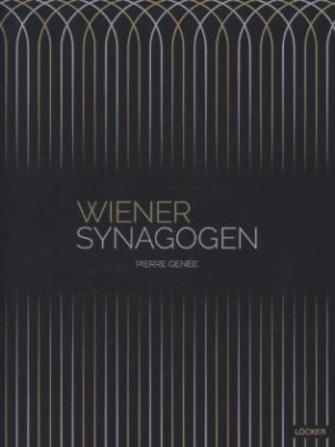 Wiener Synagogen 1825-1938