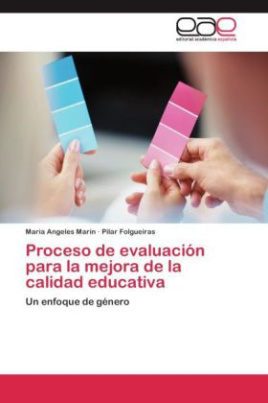Proceso de evaluación para la mejora de la calidad educativa