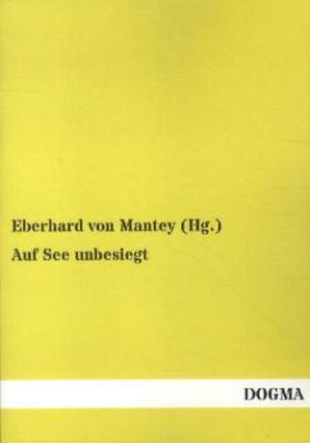 Auf See unbesiegt. Bd.1