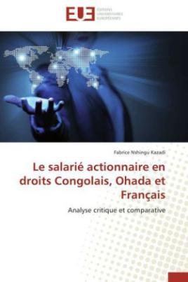 Le salarié actionnaire en droits Congolais, Ohada et Français