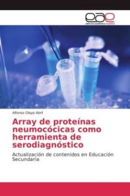 Array de proteínas neumocócicas como herramienta de serodiagnóstico