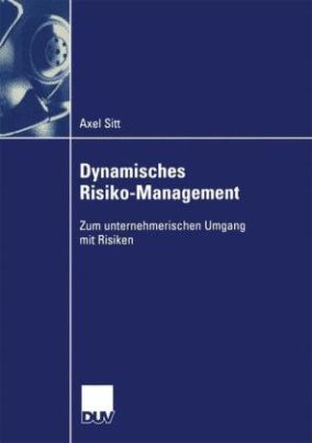 Dynamisches Risiko-Management
