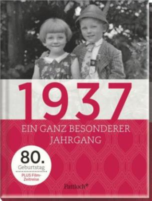 1937, Ein ganz besonderer Jahrgang