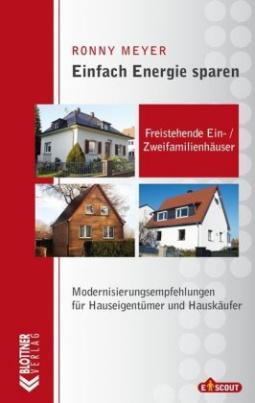Einfach Energie sparen: Freistehende Ein-/ Zweifamilienhäuser