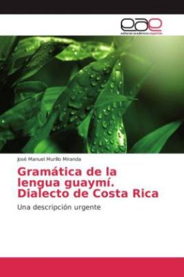 Gramática de la lengua guaymí. Dialecto de Costa Rica