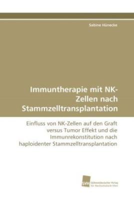 Immuntherapie mit NK-Zellen nach Stammzelltransplantation