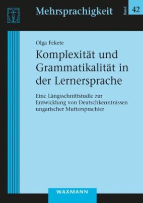 Komplexität und Grammatikalität in der Lernersprache