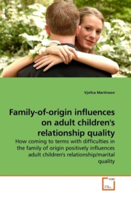 Family-of-origin influences on adult children's relationship quality