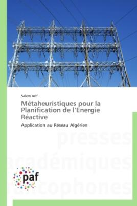 Métaheuristiques pour la Planification de l Energie Réactive
