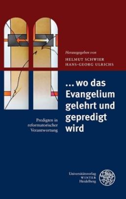 ... wo da Evangelium gelehrt und gepredigt wird
