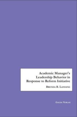 Academic Manager's Leadership Behavior in Response to Reform Initiative