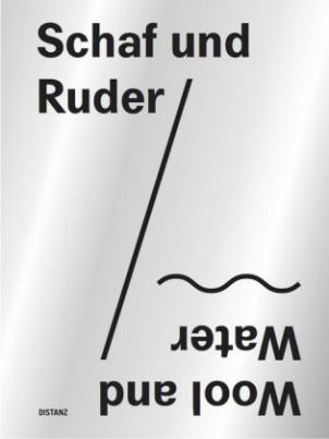 Schaf und Ruder / Wool and Water