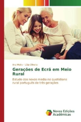 Gerações de Ecrã em Meio Rural