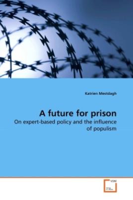 A future for prison