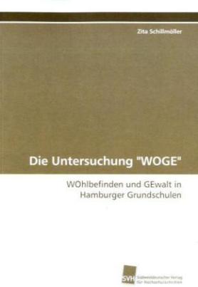 """Die Untersuchung """"WOGE"""""""