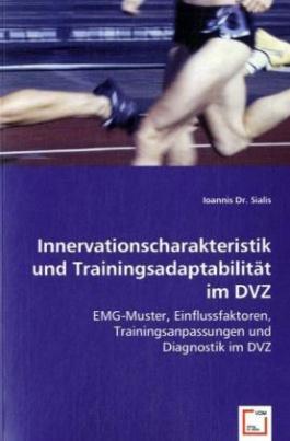 Innervationscharakteristik und Trainingsadaptabilität im DVZ