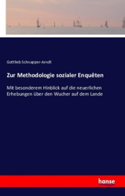 Zur Methodologie sozialer Enquêten