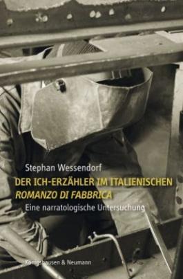 Der Ich-Erzähler im italienischen ,Romanzo di Fabbrica' (Micheli, Ottieri, Volponi, Parise)