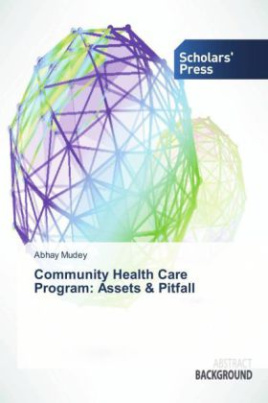 Community Health Care Program: Assets & Pitfall