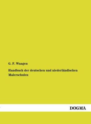 Handbuch der deutschen und niederländischen Malerschulen