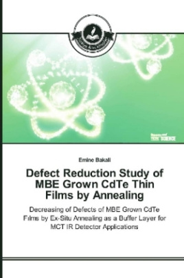 Defect Reduction Study of MBE Grown CdTe Thin Films by Annealing