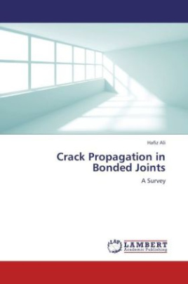 Crack Propagation in Bonded Joints