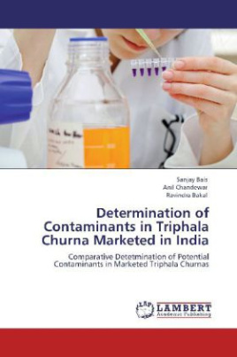 Determination of Contaminants in Triphala Churna Marketed in India