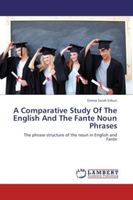A Comparative Study Of The English And The Fante Noun Phrases