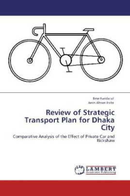 Review of Strategic Transport Plan for Dhaka City