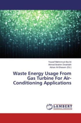 Waste Energy Usage From Gas Turbine For Air-Conditioning Applications