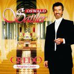 Oswald Sattler - Credo - religiöse Lieder