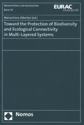 Toward the Protection of Biodiversity and Ecological Connectivity in Multi-Layered Systems