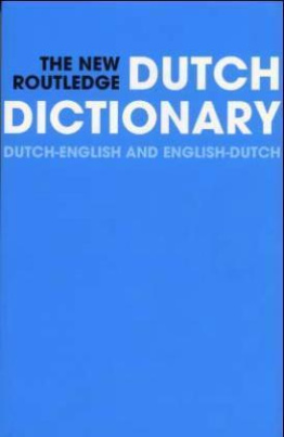 The New Routledge Dutch Dictionary, Dutch-English and English-Dutch