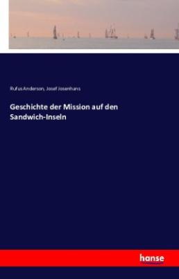 Geschichte der Mission auf den Sandwich-Inseln