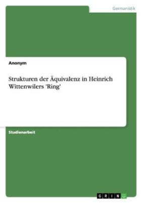 Strukturen der Äquivalenz in Heinrich Wittenwilers 'Ring'