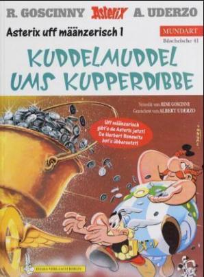 Asterix Mundart - Kuddelmuddel ums Kupperdibbe. Asterix und der Kupferkessel, mainzerische Ausgabe