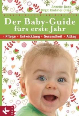 Der Baby-Guide fürs erste Jahr