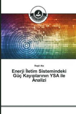 Enerji _letim Sistemindeki Güç Kay_plar_n_n YSA ile Analizi