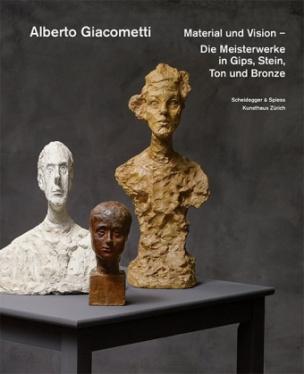 Alberto Giacometti - Material und Vision