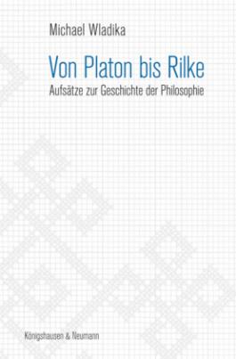 Von Platon bis Rilke