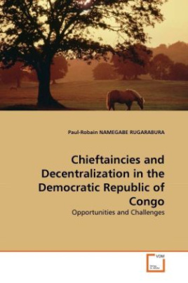 Chieftaincies and Decentralization in the Democratic Republic of Congo