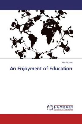 An Enjoyment of Education