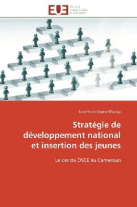 Stratégie de développement national et insertion des jeunes
